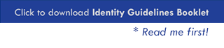 click here to download identity guidelines booklet (read me first)!
