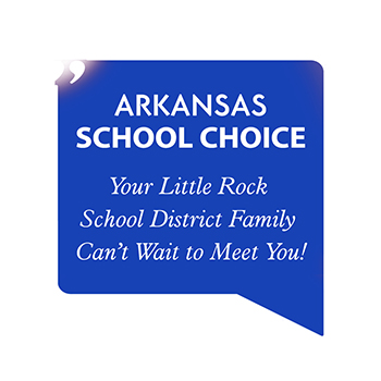 Arkansas School Choice - Your Little Rock School District Family Can't Wait to Meet You!